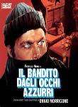 IL BANDITO DAGLI OCCHI AZZURRI