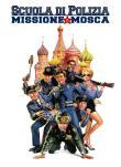 Scuola di polizia 7: missione a Mosca