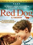 Red Dog - L'inizio