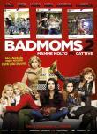 Bad Moms 2: Mamme molto piu'''' cattive