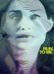 Run to Me - L''ultima corsa